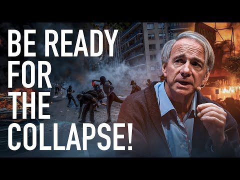 Ray Dalio: Be Ready For A Terrible Societal Collapse And Economic Collapse!